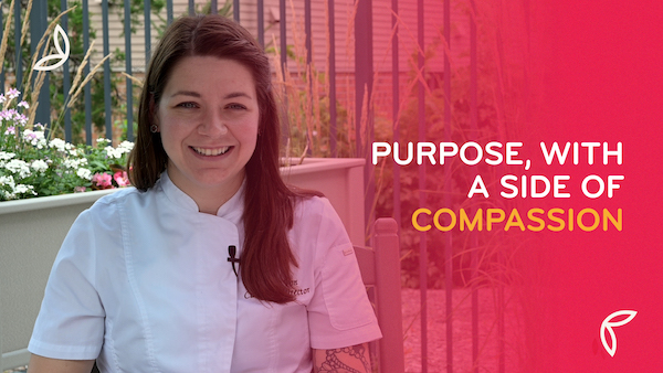 Purpose, with a Side of Compassion